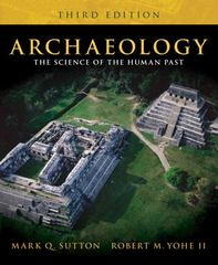 Archaeology 3rd edition 9780205572373 0205572375