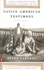 Native American Testimony 1st Edition 9780140281590 0140281592