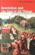 Revelation and the End of All Things 1st Edition 9780802846600 0802846602