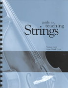Guide to Teaching Strings 7th Edition 9780072414226 0072414227