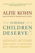 The Schools Our Children Deserve 1st Edition 9780618083459 0618083456