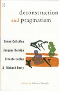 Deconstruction and Pragmatism 1st edition 9780415121705 0415121701