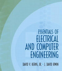 Essentials of Electrical and Computer Engineering 1st edition 9780139239700 0139239707