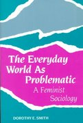 The Everyday World As Problematic 0 9781555530365 1555530362