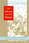 The Cheese and the Worms 1st Edition 9780801843877 0801843871
