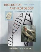 Biological Anthropology 4th edition 9780072868890 0072868899
