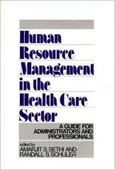 Human Resource Management in the Health Care Sector 0 9780899302010 0899302017