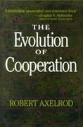 The Evolution Of Cooperation 1st Edition 9780465021215 0465021212