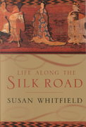 Life along the Silk Road 1st Edition 9780520232143 0520232143