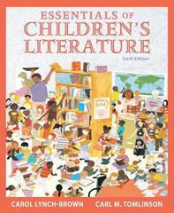 Essentials of Children's Literature 6th Edition 9780205520329 0205520324