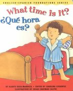 What Time Is It?/Que Hora Es? 0 9780967974897 0967974895
