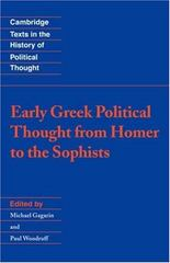 Early Greek Political Thought from Homer to the Sophists 0 9780521437684 0521437687