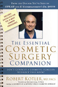 The Essential Cosmetic Surgery Companion 0 9780971226227 0971226229