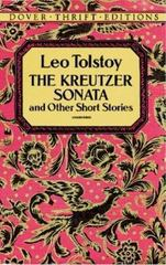 The Kreutzer Sonata and Other Short Stories 1st Edition 9780486110622 0486110621