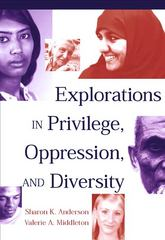 Explorations in Privilege, Oppression and Diversity 1st edition 9780534517427 0534517420
