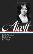 Louisa May Alcott: Little Women, Little Men, Jo's Boys 0 9781931082730 1931082731