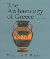 The Archaeology of Greece 2nd edition 9780801482809 0801482801