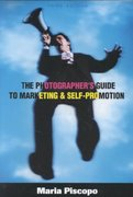 The Photographer's Guide to Marketing and Self-Promotion 3rd edition 9781581150964 1581150962