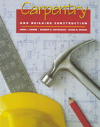 Carpentry and Building Construction 5th edition 9780028386997 002838699X