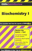 CliffsQuickReview Biochemistry I 1st edition 9780764585630 0764585630