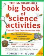 The McGraw-Hill Big Book of Science Activities 1st edition 9780070718739 0070718733