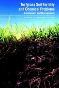 Turfgrass Soil Fertility & Chemical Problems 1st edition 9781575041537 1575041537