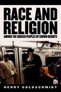 Race and Religion Among the Chosen People of Crown Heights 0 9780813538976 0813538971