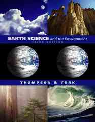 Earth Science and the Environment (with EarthScienceNow and InfoTrac) 3rd edition 9780534393137 0534393136