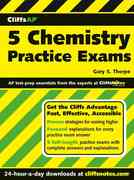 CliffsAP 5 Chemistry Practice Exams 1st edition 9780471770268 0471770264