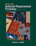 Applied Industrial/Organizational Psychology (with CD-ROM and InfoTrac) 4th edition 9780534596880 0534596886