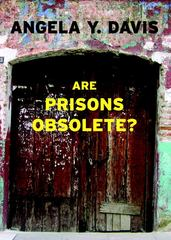 Are Prisons Obsolete? 1st Edition 9781583225813 1583225811