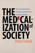 The Medicalization of Society 1st Edition 9780801885853 080188585X