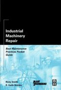 Industrial Machinery Repair 1st edition 9780750676212 0750676213