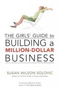 The Girls' Guide to Building a Million-Dollar Business 0 9780814474198 0814474195