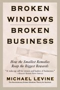 Broken Windows, Broken Business 1st Edition 9780446698481 0446698482