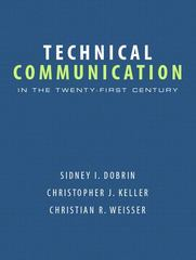 Technical Communication in the Twenty-First Century 1st Edition 9780131172883 0131172883