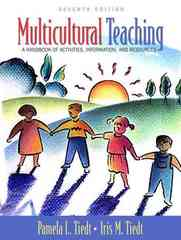 Multicultural Teaching: A Handbook of Activities, Information, and Resources 7th Edition 9780205451173 0205451179