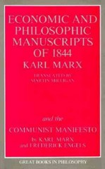 The Economic and Philosophic Manuscripts of 1844 and the Communist Manifesto 0 9780879754464 087975446X