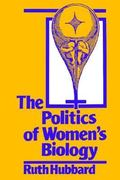 The Politics of Women's Biology 0 9780813514901 0813514908