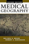Medical Geography 2nd edition 9781593851606 159385160X