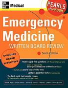Emergency Medicine Written Board Review: Pearls of Wisdom, Sixth Edition 6th edition 9780071464284 007146428X