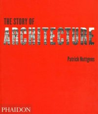 The Story of Architecture 2nd Edition 9780714836164 0714836168