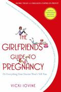 The Girlfriends' Guide to Pregnancy 2nd edition 9781416524724 141652472X