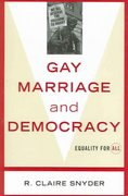 Gay Marriage and Democracy 0 9780742527874 0742527875