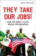They Take Our Jobs! 1st edition 9780807041567 0807041564