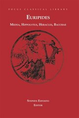 Medea, Hippolytus, Heracles, Bacchae 1st Edition 9781585105991 1585105996