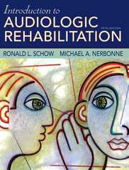 Introduction to Audiologic Rehabilitation 5th edition 9780205482924 0205482929