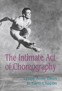 The Intimate Act Of Choreography 1st Edition 9780822953425 0822953420