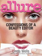 Allure - Confessions of a Beauty Editor 0 9780821257791 082125779X