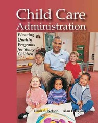 Child Care Administration 3rd edition 9781590706008 1590706005